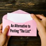 "An Alternative to ""Posting the List"""