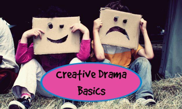Creative Drama Basics