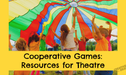 Cooperative Games: Resources for Theatre Teachers