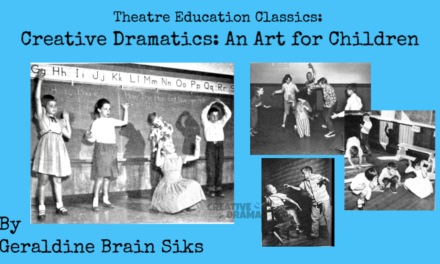 Creative Dramatics: An Art for Children by Geraldine Brain Siks