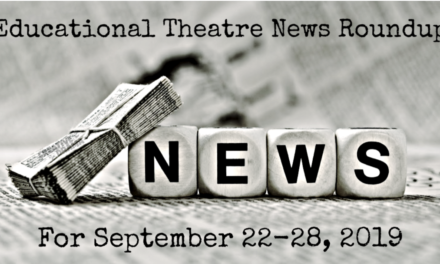 Educational Theatre News Roundup for September 22-28
