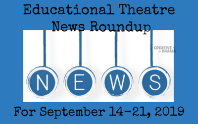 Educational Theatre News Roundup for September 15-21