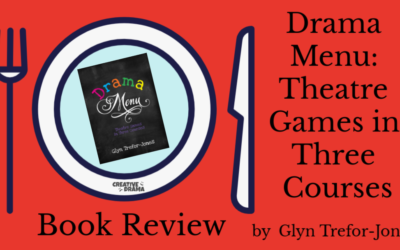 Drama Menu by Glyn Trefor-Jones – BOOK REVIEW