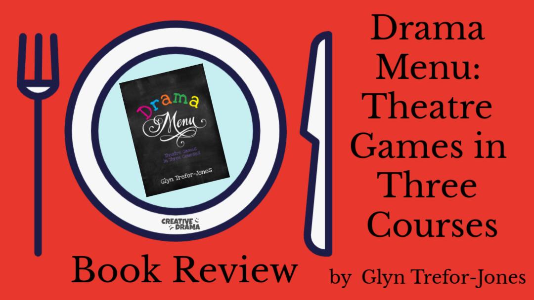 Drama Menu by Glyn Trefor-Jones – BOOK REVIEW