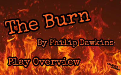 The Burn by Philip Dawkins – Play Overview