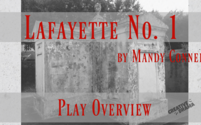 Lafayette No. 1 by Mandy Conner – PLAY OVERVIEW