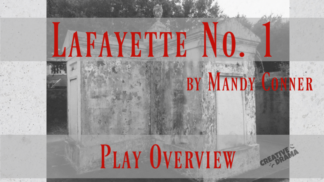 Lafayette No. 1 by Mandy Conner PLAY OVERVIEW