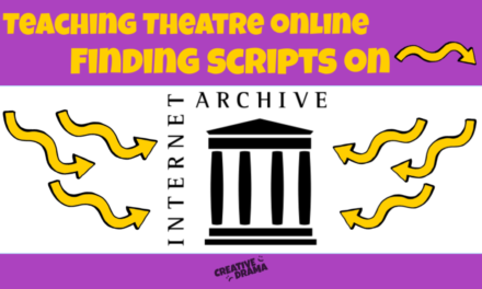 Teaching Theatre Online – Finding Scripts on Internet Archive