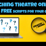 Teaching Theatre Online – Finding Accessible Plays