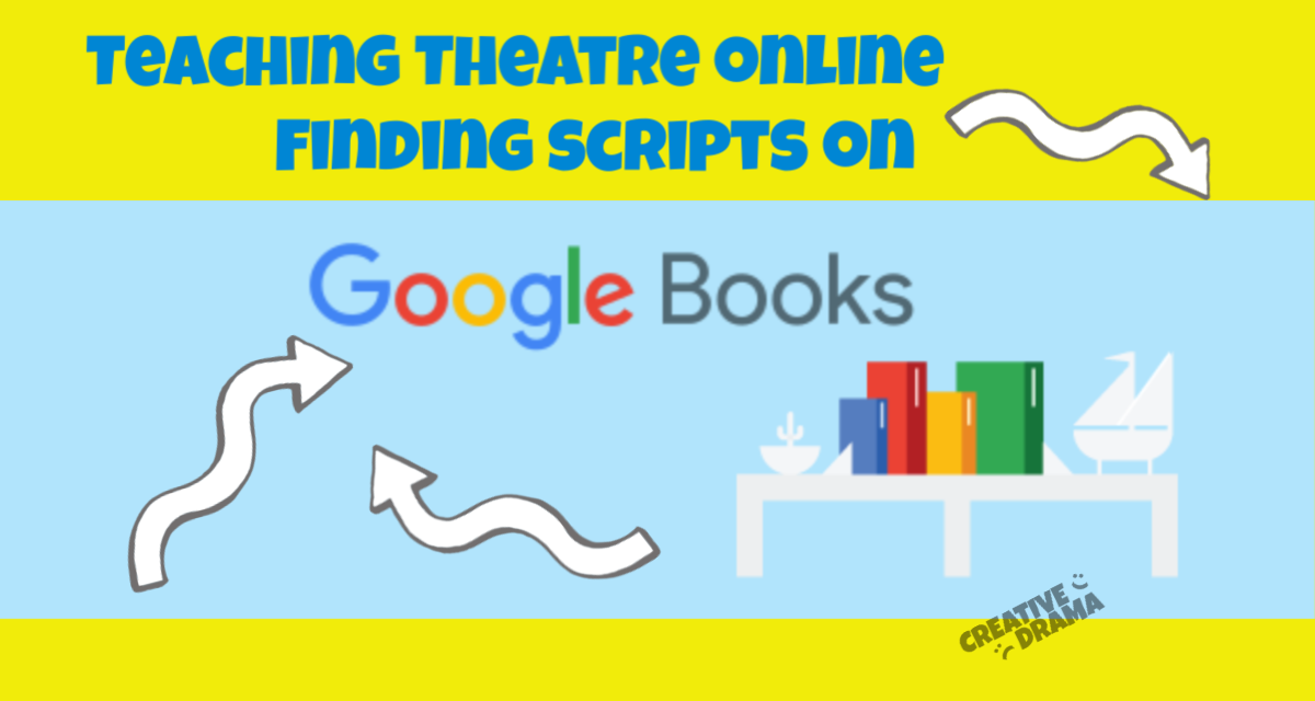 "Google Books Logos with title ""Teaching Theatre Online: Finding Scripts on Google Books"""