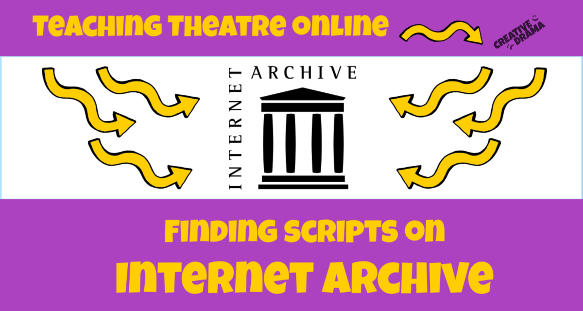 Are you looking for accessible plays for your students to read as part of your online theatre classes? The Internet Archive is a great resource for finding public domain scripts and other plays to read.