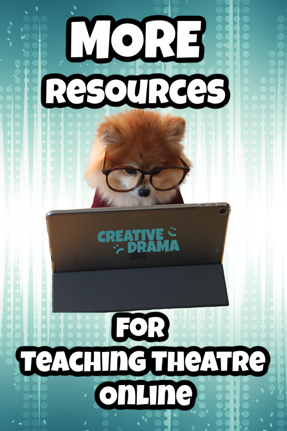 More Resources for Teaching Theatre Online Pin